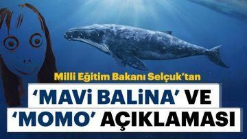 752×395-milli-egitim-bakani-ziya-selcuktan-son-dakika-mavi-balina-ve-momo-oyunu-aciklamasi-1554902022570